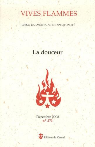 Guillaume Dehorter - Vives flammes N° 273, Décembre 200 : La douceur.