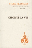 José Pereira - Vives flammes N° 310, mars 2018 : Choisis la vie.
