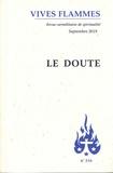 Jean-Raphaël Walker - Vives flammes N° 316, septembre 20 : Le doute.