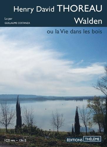 Walden ou la Vie dans les bois  avec 1 CD audio MP3