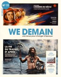 François Siégel - We Demain N° 11 : La fin du travail, et après....