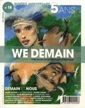 François Siégel - We Demain N° 18, juin 2017 : Demain et nous.