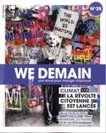 Antoine Lannuzel - We Demain N° 25 : Climat : la révolte citoyenne est lancée.
