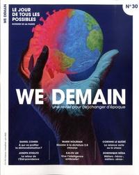 Antoine Lannuzel - We Demain N° 30, juin 2020 : Le jour de tous les possibles.