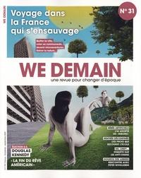 Antoine Lannuzel - We Demain N° 31, septembre 202 : Voyage dans la France qui s'ensauvage.
