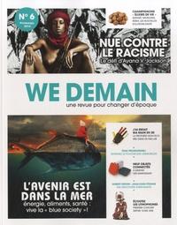 François Siégel - We Demain N° 6, Printemps 2014 : .