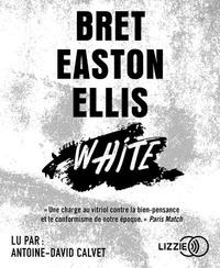 Bret Easton Ellis - White. 1 CD audio MP3