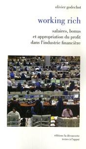 Olivier Godechot - Working rich - Salaires, bonus et appropriation du profit dans l'industrie financière.