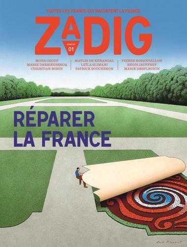 François Vey - Zadig N° 1 : Réparer la France.