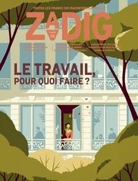 François Vey - Zadig N° 3 : Le travail, pour quoi faire ?.