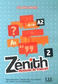 Fabrice Barthélemy et Sandrine Chein - Zénith 2 A2 - Méthode de français. 3 CD audio