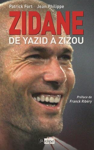Zidane. De Yazid à Zizou