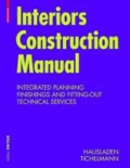 Interiors Construction Manual - Integrated Planning, Finishings and Fitting-Out, Technical Services.