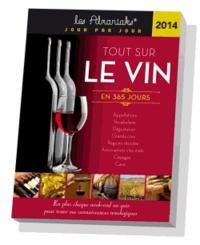 Intermède - Tout sur le vin en 365 jours 2014.