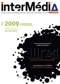 InterMédia - InterMédia 2009 - Le guide marketing, communication, médias en Rhône-Alpes.