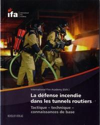Deedr.fr La défense incendie dans les tunnels routiers - Tactique, technique, connaissances de base Image
