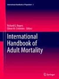 Richard G. Rogers - International Handbook of Adult Mortality.