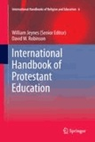 William Jeynes - International Handbook of Protestant Education.