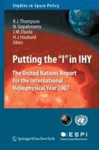 International Heliophysical Year 2007: The United Nations Report - The United Nations Report for the International Heliophysical Year 2007.