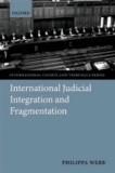 International Judicial Integration and Fragmentation.