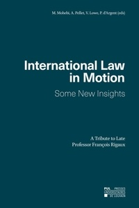 Mohsen Mohebi - International Law in Motion - Some New Insights.