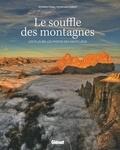 International Mountain Summit - Le souffle des montagnes - Les plus belles photos des hauts lieux.