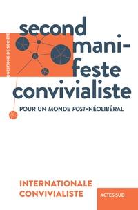 Epub ebooks télécharger Second manifeste convivialiste  - Pour un monde post-néolibéral 9782330130923