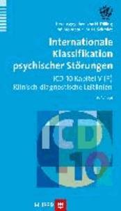 Internationale Klassifikation psychischer Störungen - ICD-10 Kapitel V (F). Klinisch-diagnostische Leitlinien.