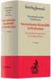 Internationale Rechtshilfe in Strafsachen - Kommentar zum Gesetz über die internationale Rechtshilfe in Strafsachen (IRG).