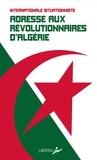 Internationale situationniste - Adresse aux révolutionnaires d'Algérie et de tous pays.