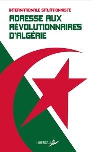 Deedr.fr Adresse aux révolutionnaires d'Algérie et de tous pays Image