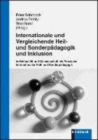 Internationale und vergleichende Heil- und Sonderpädagogik und Inklusion - Individualität und Gemeinschaft als Prinzipien einer Internationalen Heil- und Sonderpädagogik.