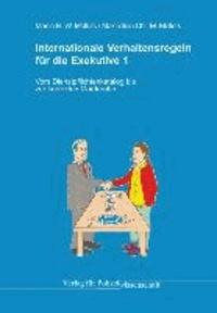 Internationale Verhaltensregeln für die Exekutive 1 - Vom Dienstpflichtenkatalog bis zur korrekten Gardarobe.