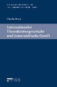 Internationaler Dienstleistungsverkehr und österreichische GewO.