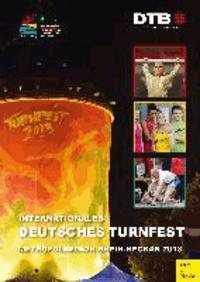 Internationales Deutsches Turnfest - Metropolregion Rhein-Neckar 2013.
