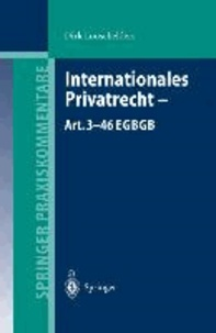 Internationales Privatrecht - Art. 3-46 EGBGB.