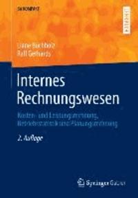 Internes Rechnungswesen - Kosten- und Leistungsrechnung, Betriebsstatistik und Planungsrechnung.