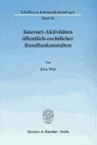 Internet-Aktivitäten öffentlich-rechtlicher Rundfunkanstalten.