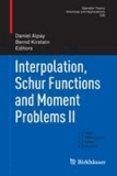 Interpolation, Schur Functions and Moment Problems II.