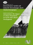 Interventionen: Soziale und kulturelle Entwicklungen durch Arbeiterbewegungen.