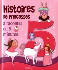 Histoires de princesses à raconter en 5 minutes.pdf