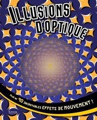 InTexte - Illusions d'optique - Plus de 90 incroyables effets de mouvement.