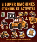 InTexte - Mes super machines - Avec un chantier géant à compléter !.