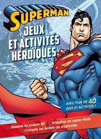 InTexte - Superman - Jeux et activités héroïques.