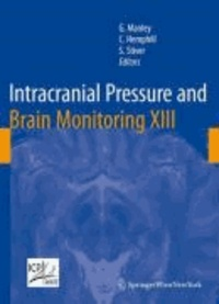 Intracranial Pressure and Brain Monitoring XIII - Mechanisms and Treatment.