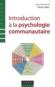 Thomas Saïas - Introduction à la psychologie communautaire.