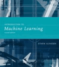Introduction to Machine Learning.