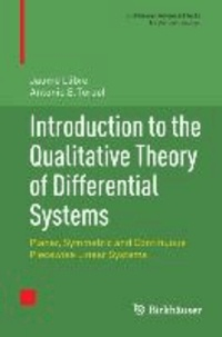 Introduction to the Qualitative Theory of Differential Systems - Planar, Symmetric and Continuous Piecewise Linear Systems.