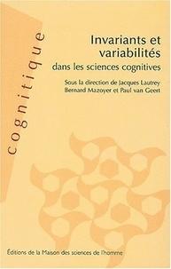 Jacques Lautrey - Invariants et variabilités dans les sciences cognitives.