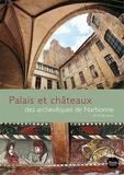 Inventaire du patrimoine - Palais et châteaux des archevêques de Narbonne - Xe-XVIIIe siècles.